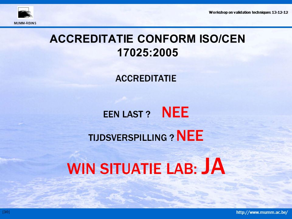 ACCREDITATIE CONFORM ISO/CEN 17025:2005