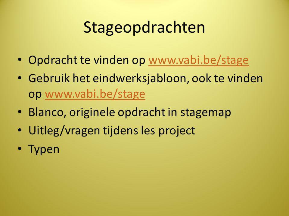 Stageopdrachten Opdracht te vinden op www.vabi.be/stage
