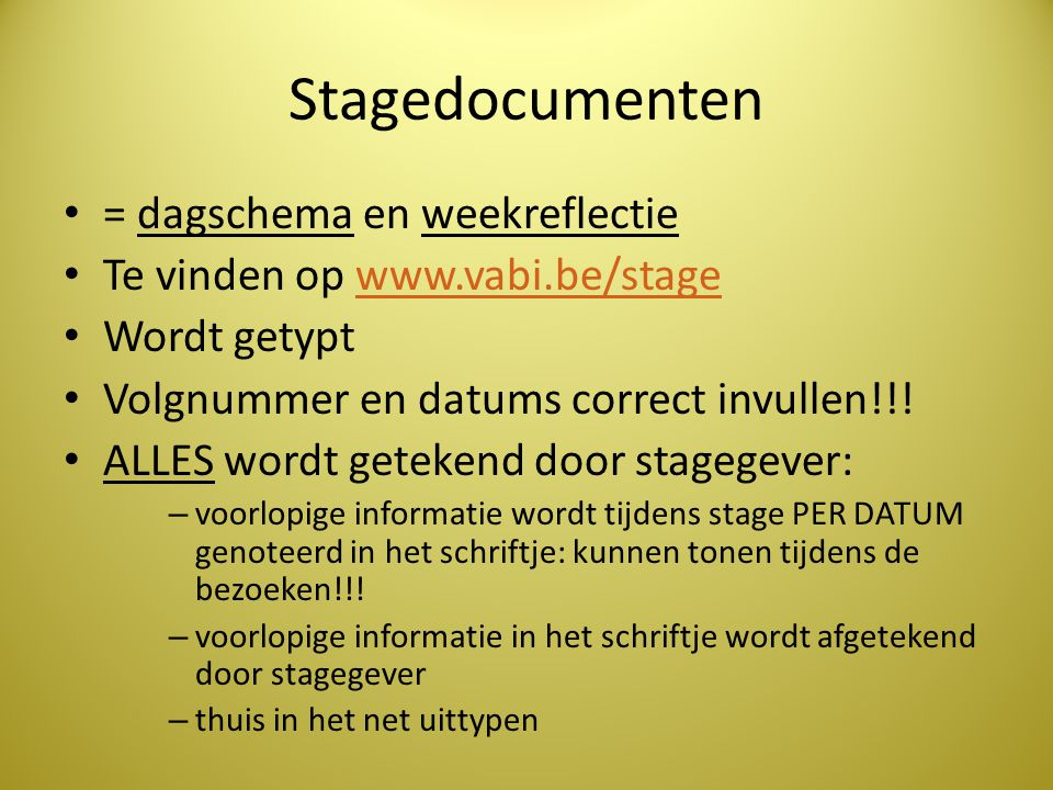 Stagedocumenten = dagschema en weekreflectie