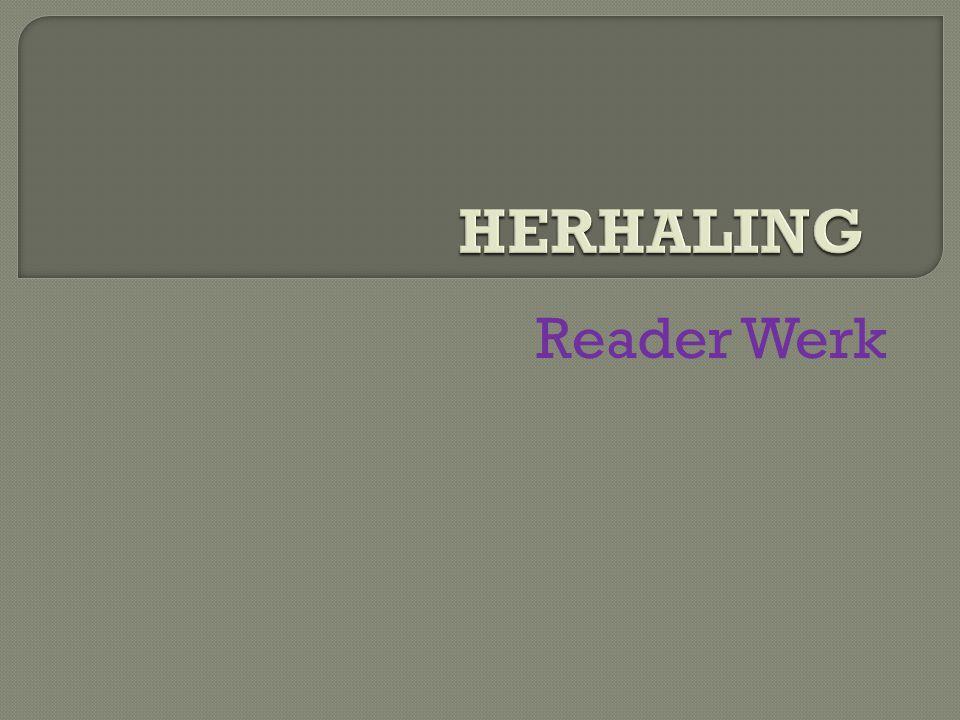 HERHALING Reader Werk