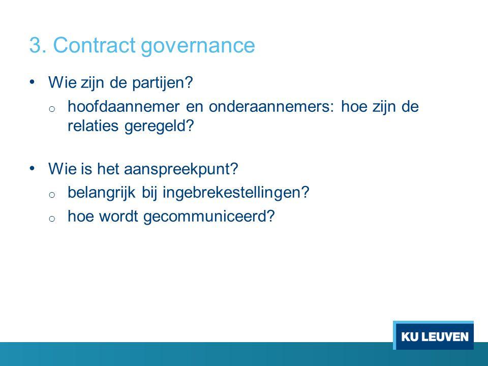 3. Contract governance Wie zijn de partijen