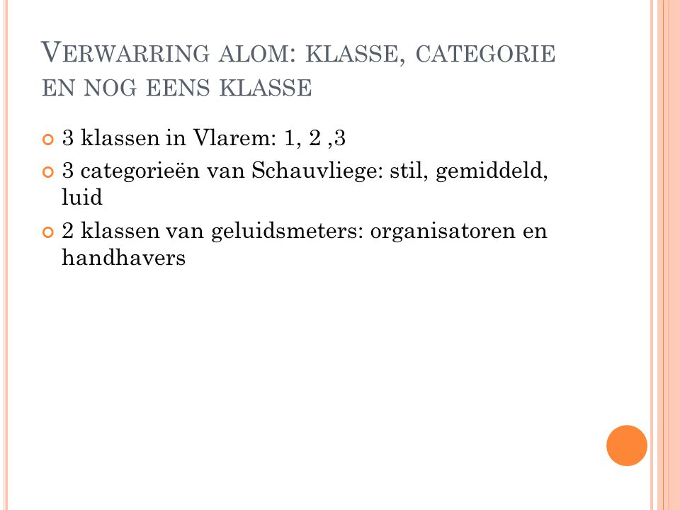 Verwarring alom: klasse, categorie en nog eens klasse