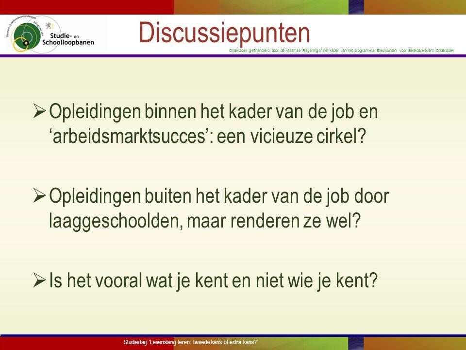 Discussiepunten Opleidingen binnen het kader van de job en 'arbeidsmarktsucces': een vicieuze cirkel