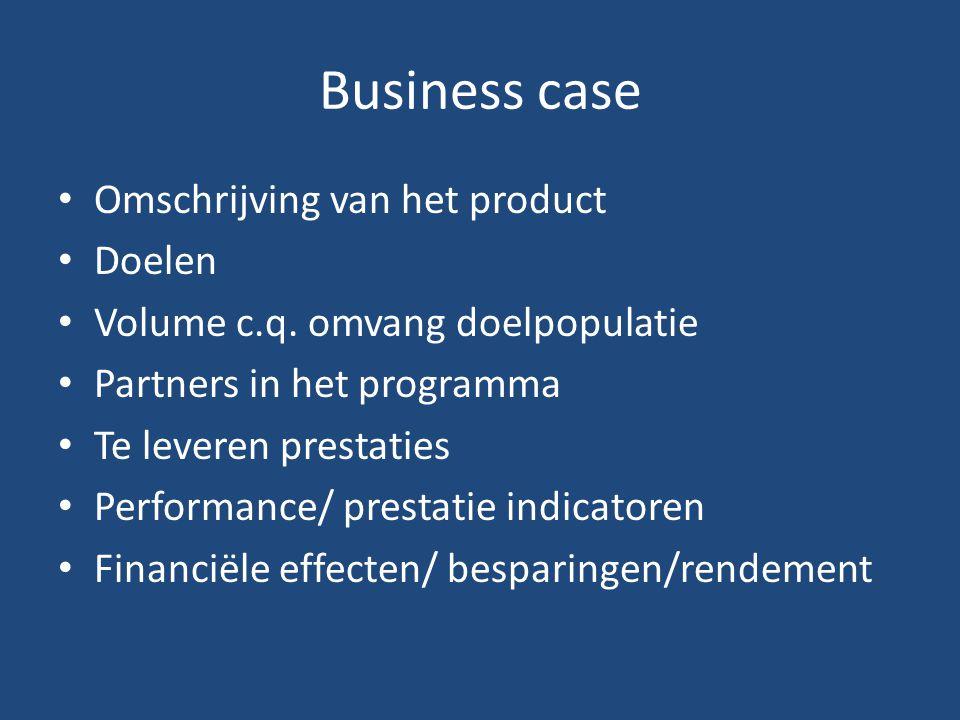 Business case Omschrijving van het product Doelen