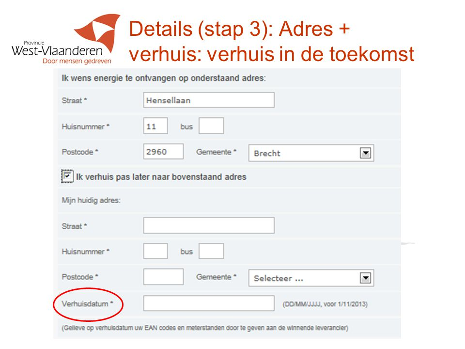 Details (stap 3): Adres + verhuis: verhuis in de toekomst