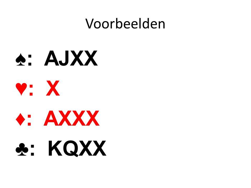 ♠: AJXX ♥: X ♦: AXXX ♣: KQXX