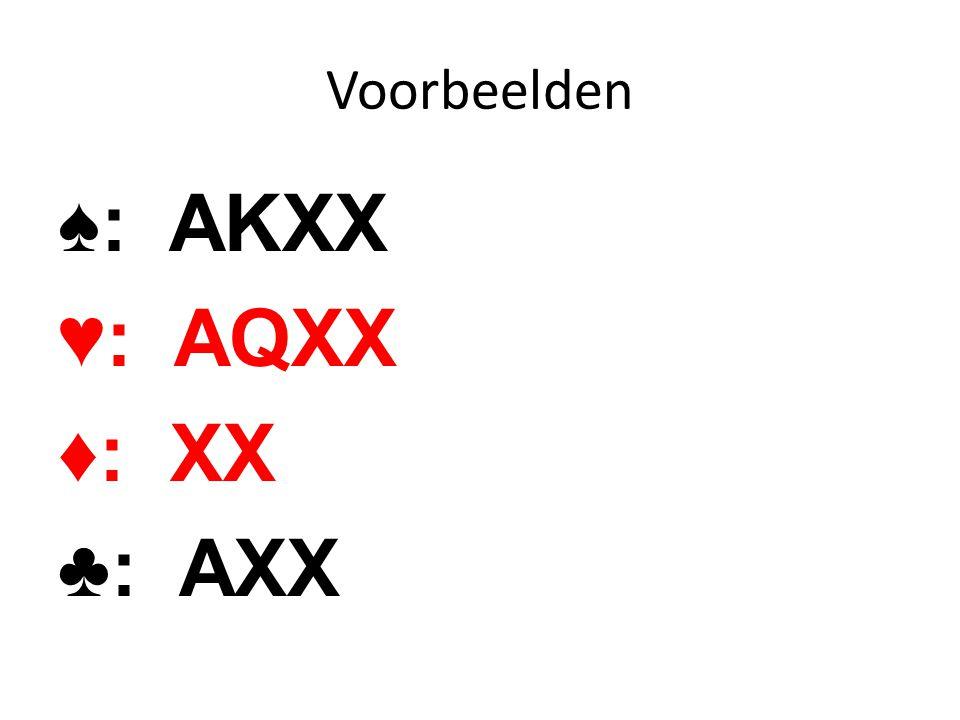 ♠: AKXX ♥: AQXX ♦: XX ♣: AXX