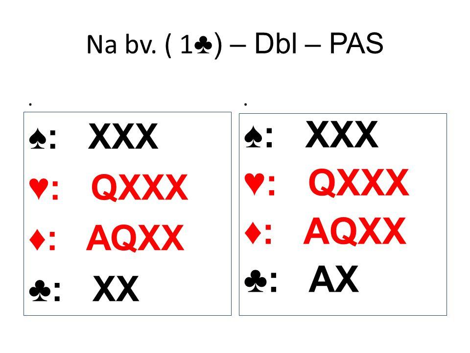 ♠: XXX ♥: QXXX ♦: AQXX ♣: AX