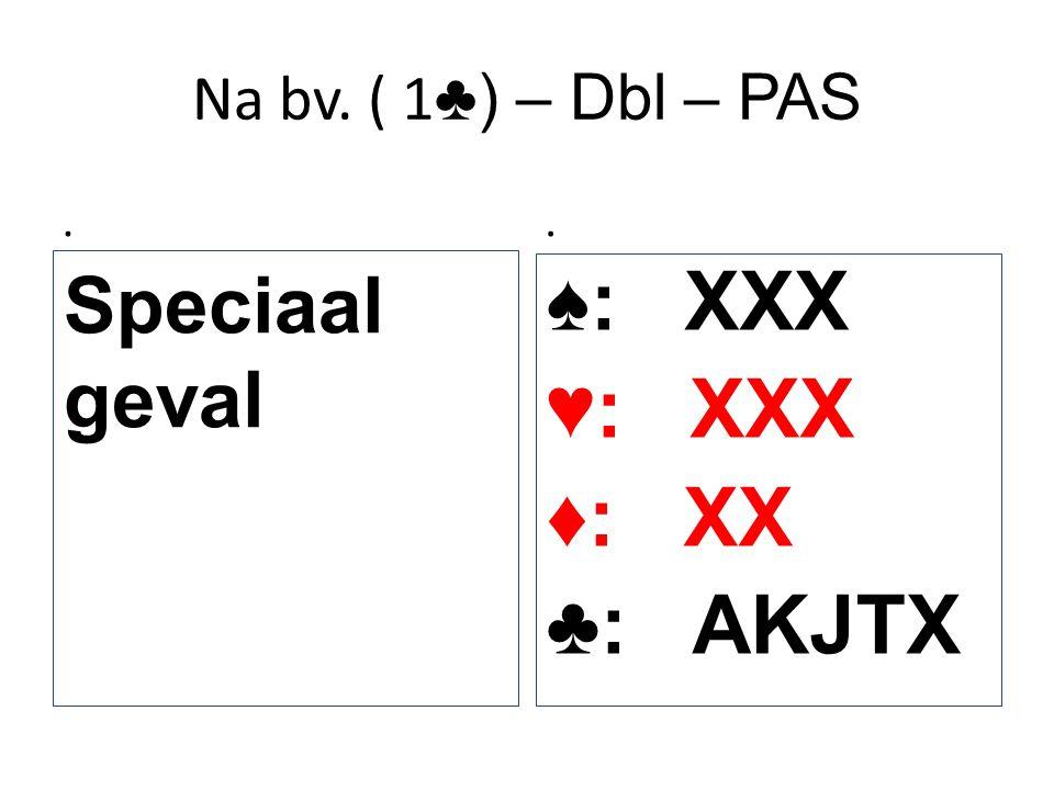 ♠: XXX ♥: XXX ♦: XX ♣: AKJTX
