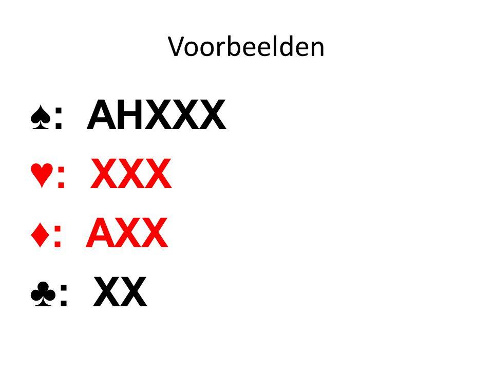 ♠: AHXXX ♥: XXX ♦: AXX ♣: XX