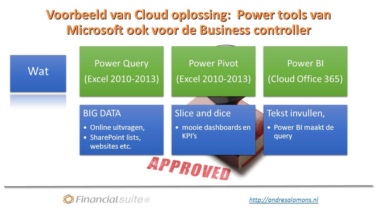 Voorbeeld van Cloud oplossing: Power tools van Microsoft ook voor de Business controller