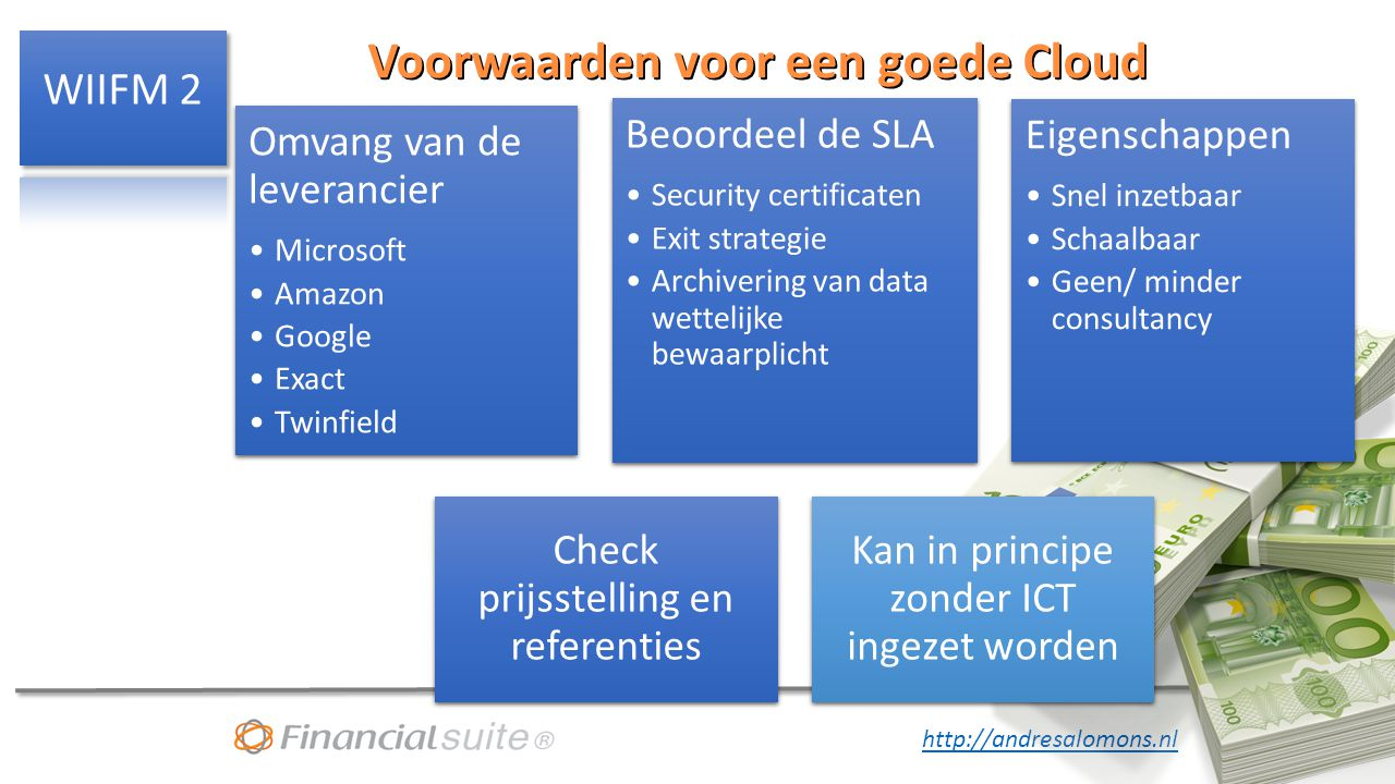 Voorwaarden voor een goede Cloud
