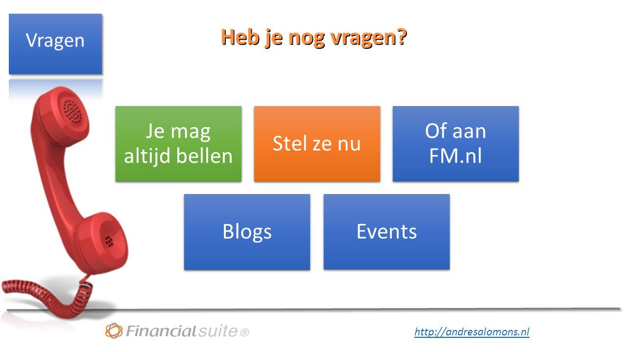 Heb je nog vragen Vragen Je mag altijd bellen Stel ze nu Of aan FM.nl