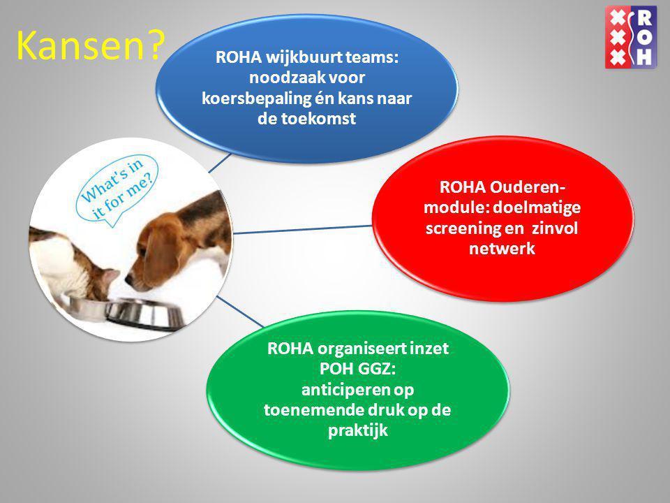 ROHA Ouderen-module: doelmatige screening en zinvol netwerk