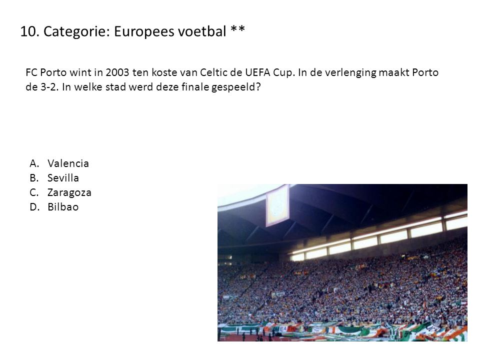 10. Categorie: Europees voetbal **