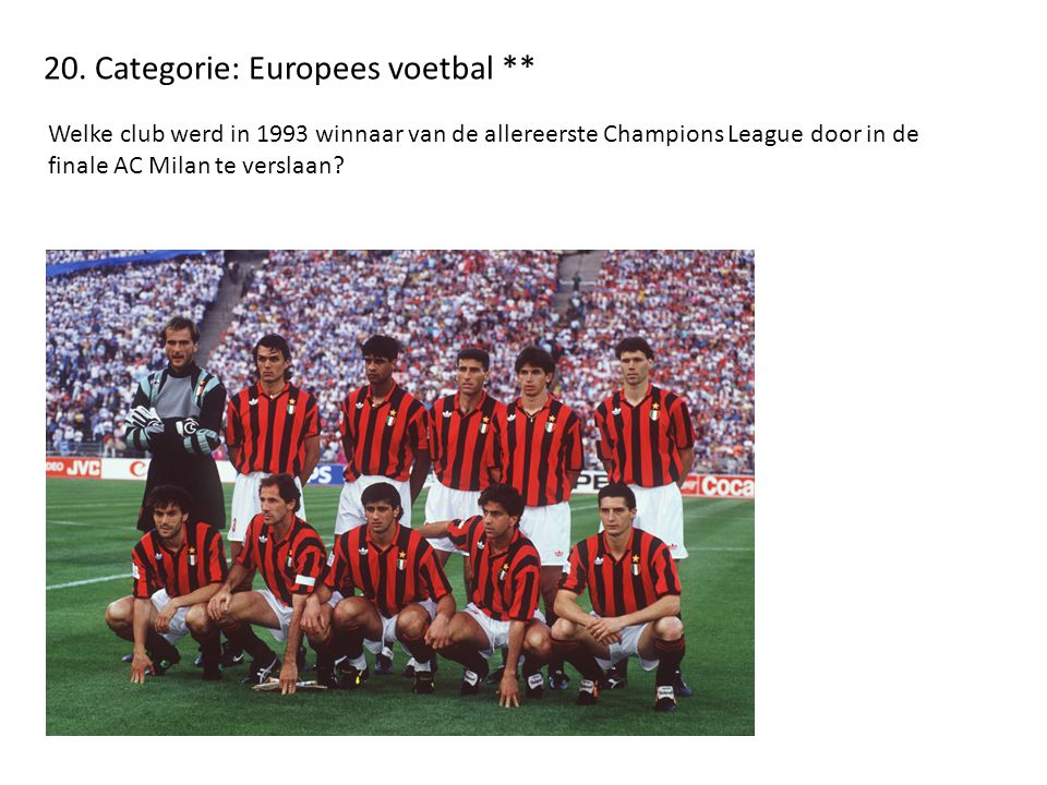 20. Categorie: Europees voetbal **
