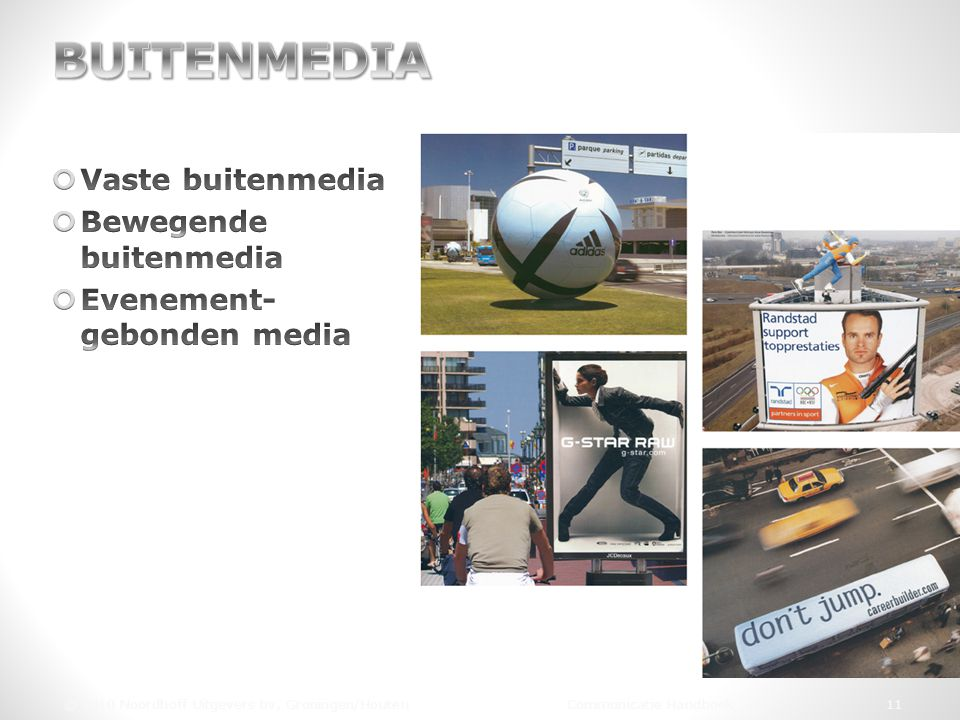 BUITENMEDIA Vaste buitenmedia Bewegende buitenmedia