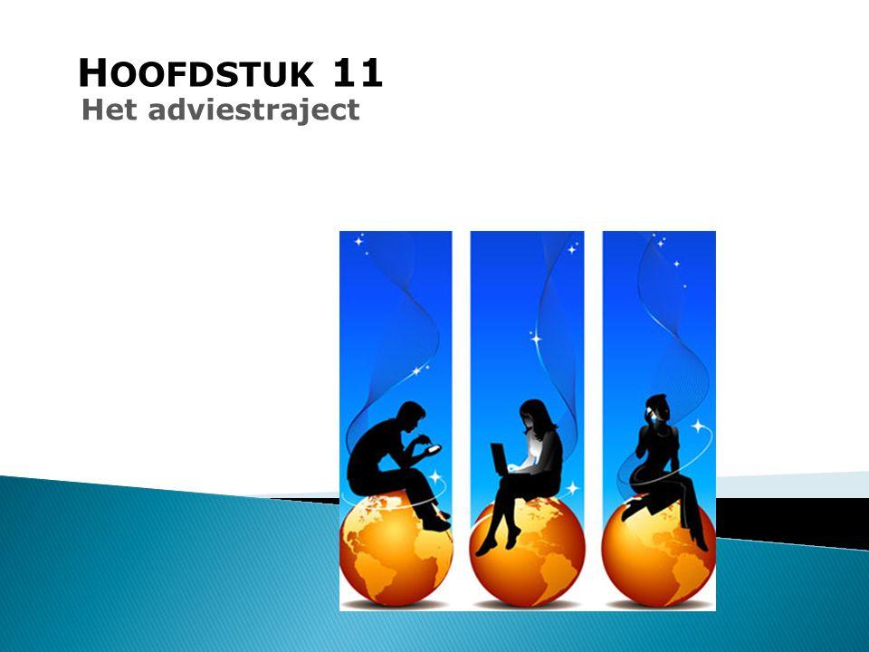 HOOFDSTUK 11 Het adviestraject