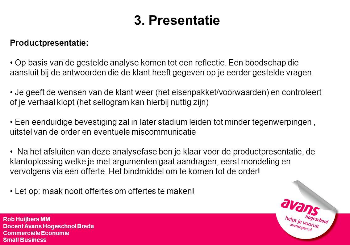 3. Presentatie Productpresentatie: