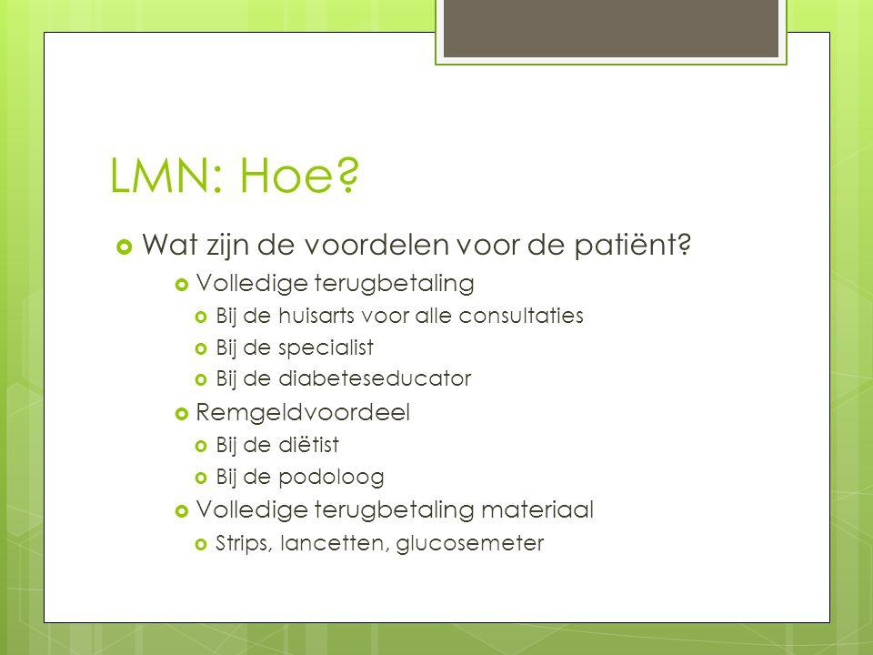 LMN: Hoe Wat zijn de voordelen voor de patiënt