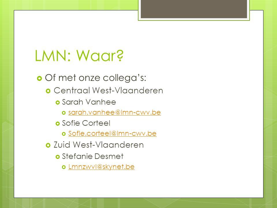 LMN: Waar Of met onze collega's: Centraal West-Vlaanderen