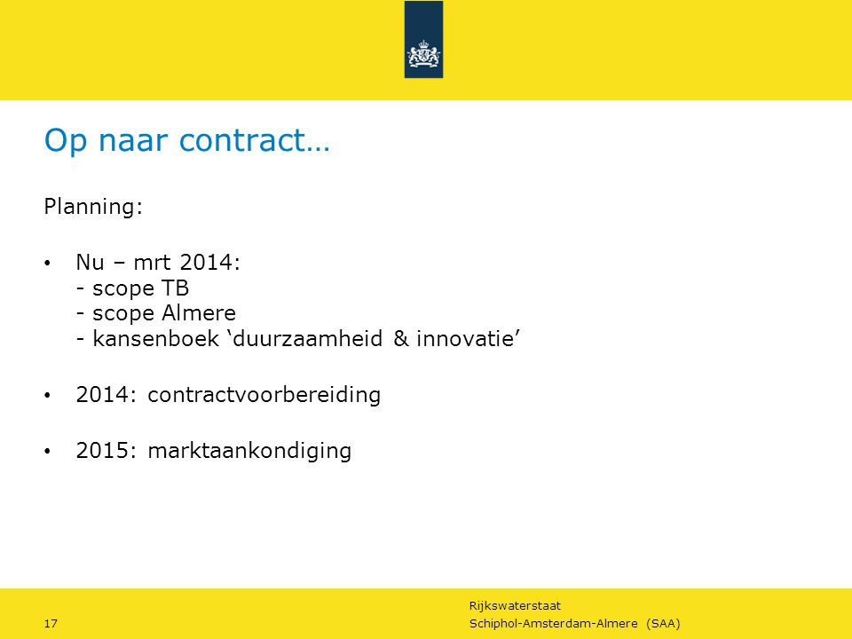 Op naar contract… Planning:
