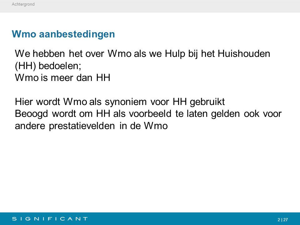 We hebben het over Wmo als we Hulp bij het Huishouden (HH) bedoelen;