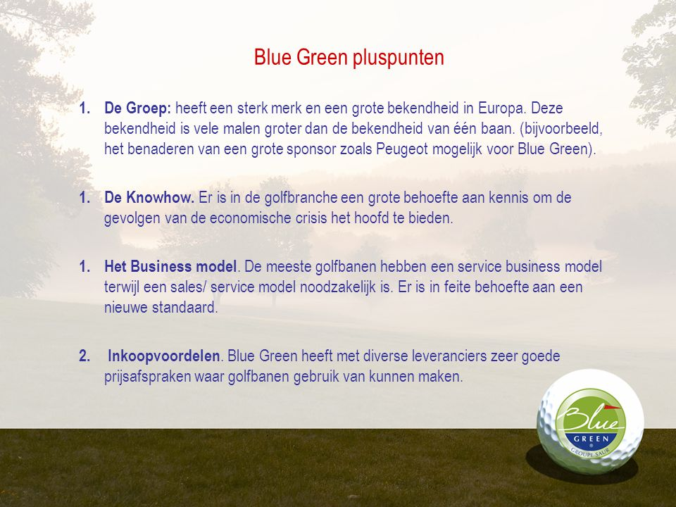 Blue Green pluspunten