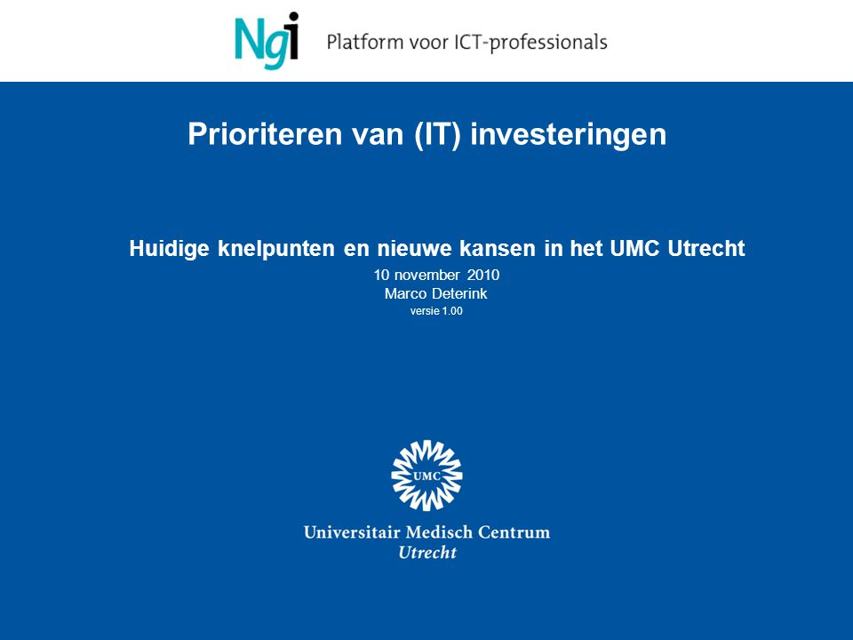Prioriteren van (IT) investeringen