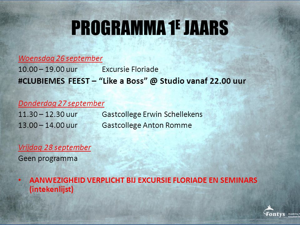 PROGRAMMA 1E JAARS Woensdag 26 september. 10.00 – 19.00 uur Excursie Floriade.