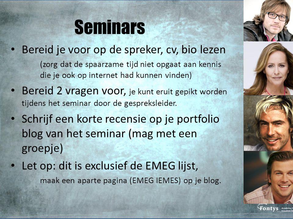 Seminars Bereid je voor op de spreker, cv, bio lezen