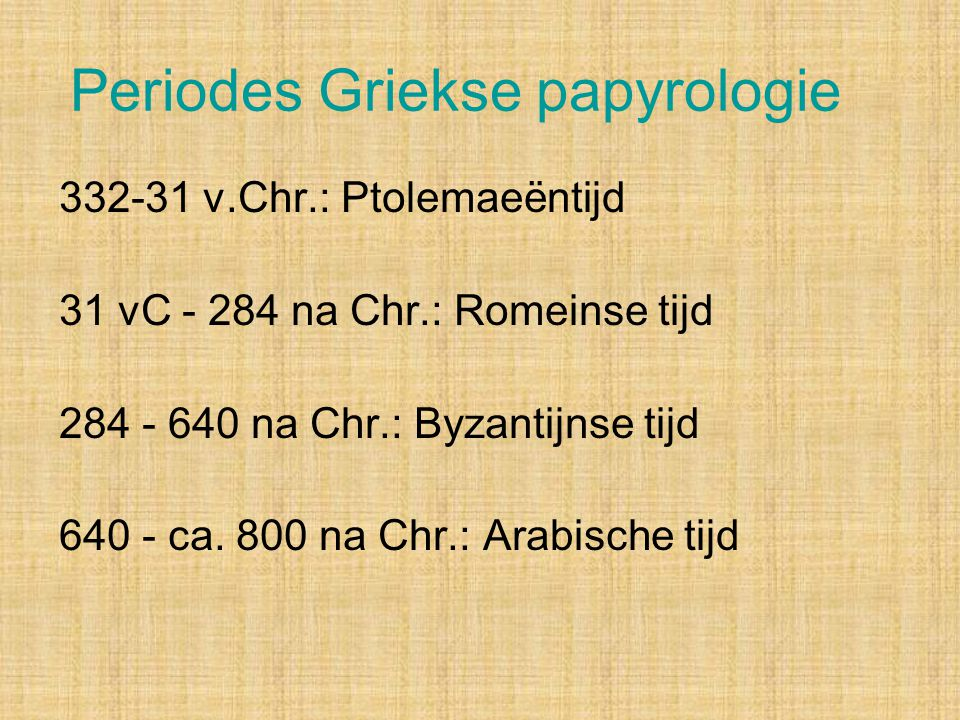 Periodes Griekse papyrologie
