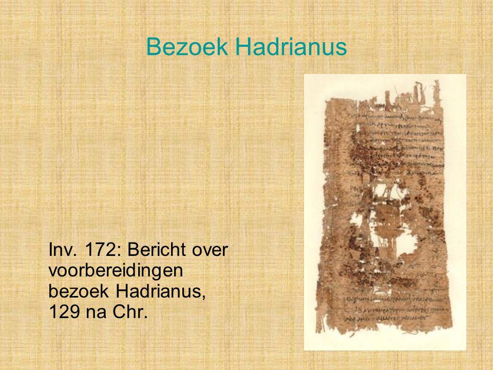 Bezoek Hadrianus Inv. 172: Bericht over voorbereidingen bezoek Hadrianus, 129 na Chr. Instituut, volgende week origineel te zien / historisch belang.