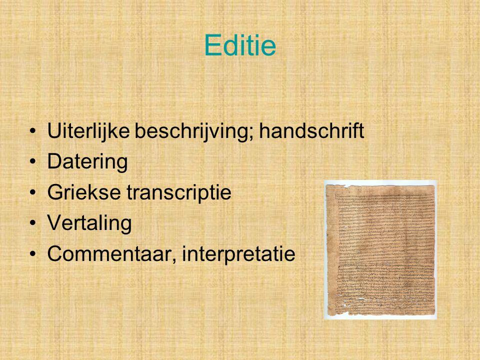 Editie Uiterlijke beschrijving; handschrift Datering