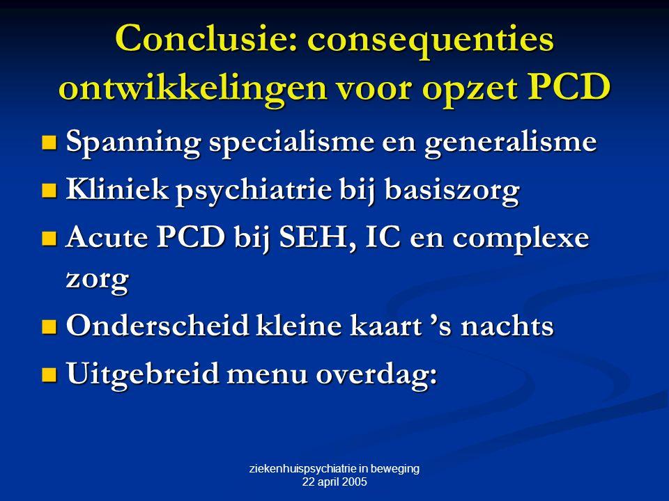 Conclusie: consequenties ontwikkelingen voor opzet PCD