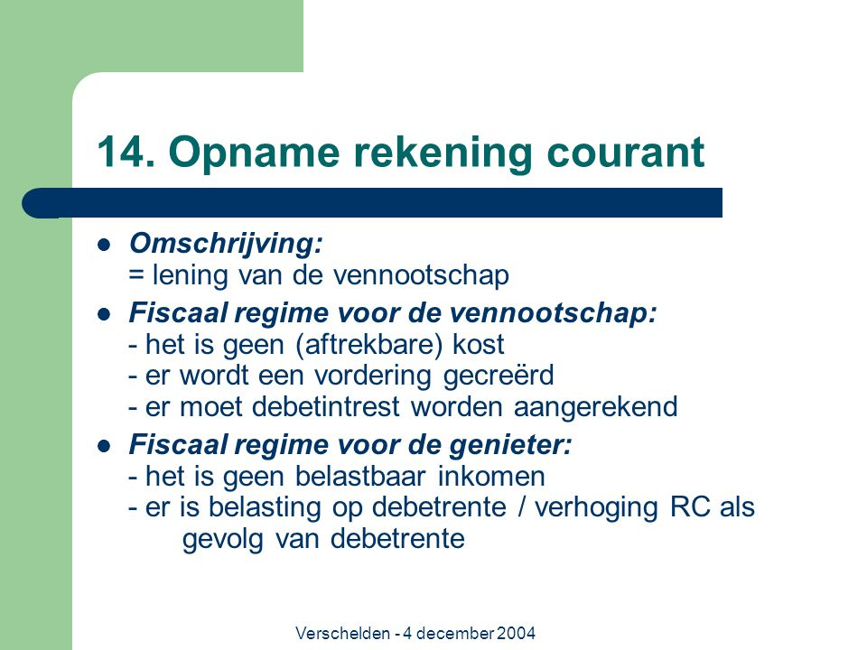 14. Opname rekening courant
