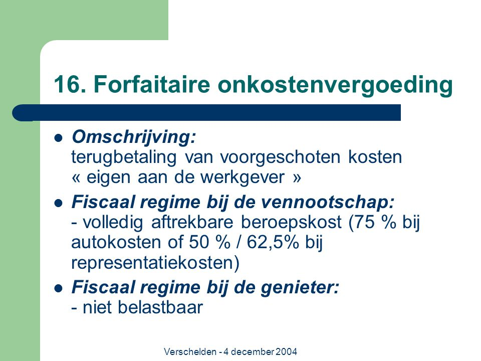 16. Forfaitaire onkostenvergoeding