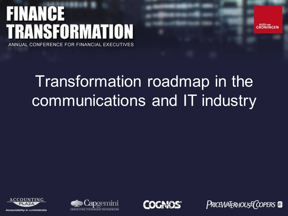 Transformation roadmap in the communications and IT industry