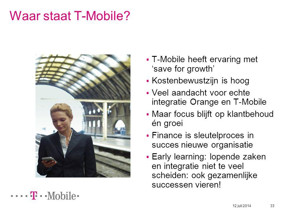 Waar staat T-Mobile T-Mobile heeft ervaring met 'save for growth'