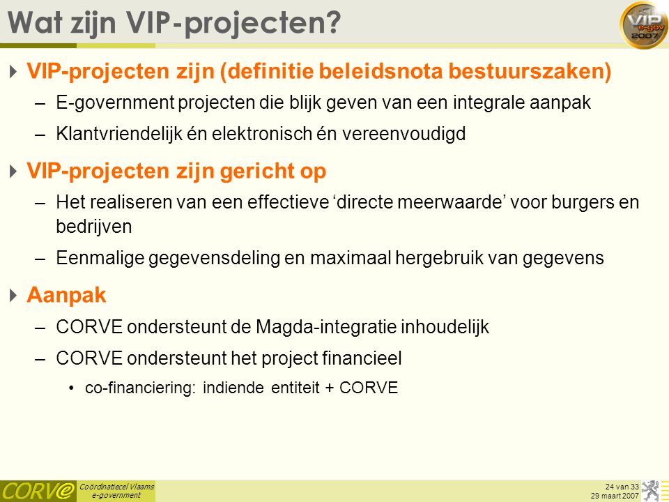 Wat zijn VIP-projecten
