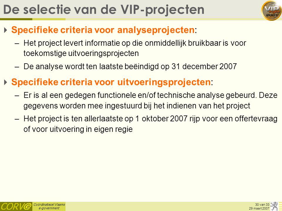 De selectie van de VIP-projecten