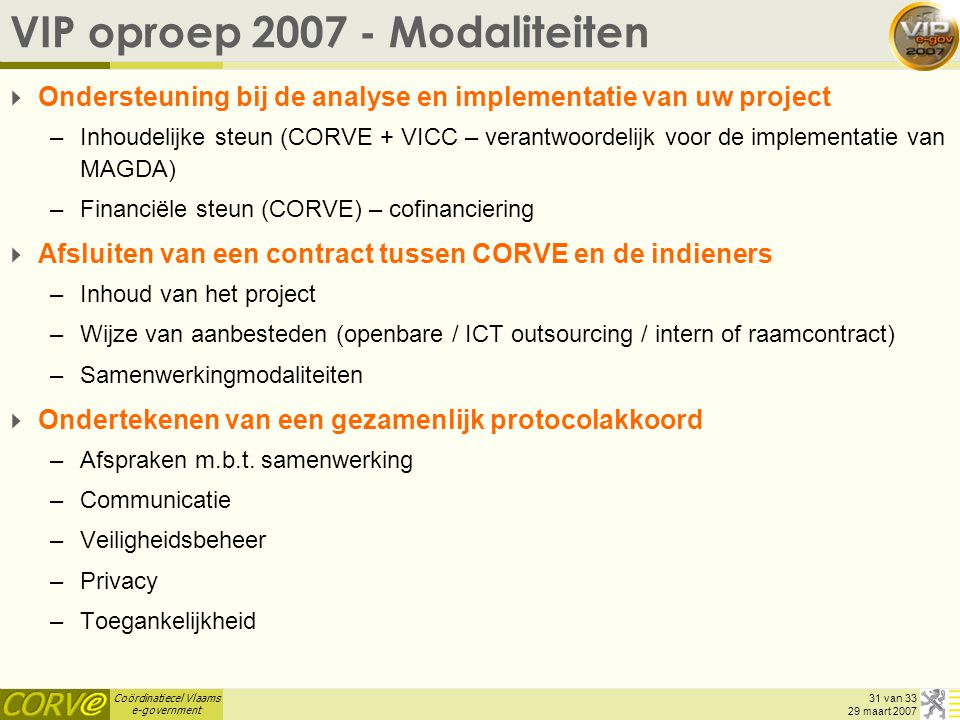VIP oproep 2007 - Modaliteiten