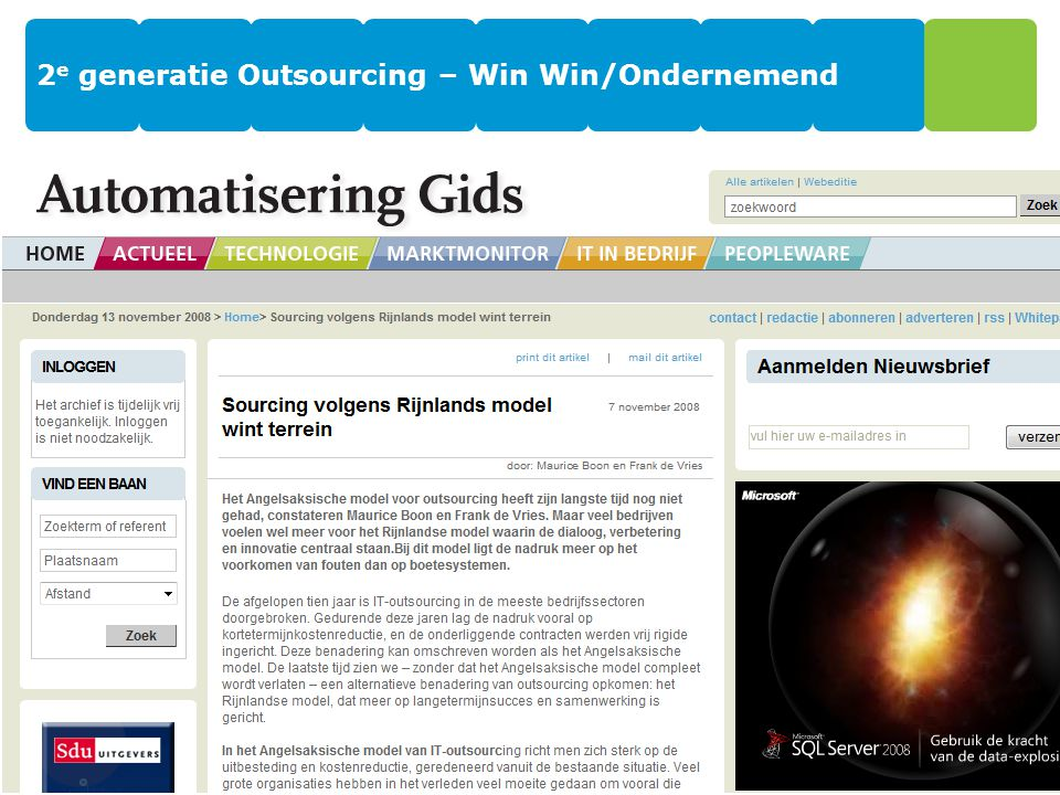 2e generatie Outsourcing – Win Win/Ondernemend