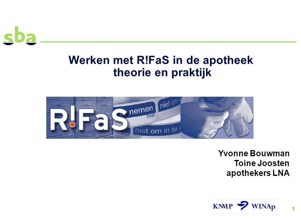 Werken met R!FaS in de apotheek theorie en praktijk