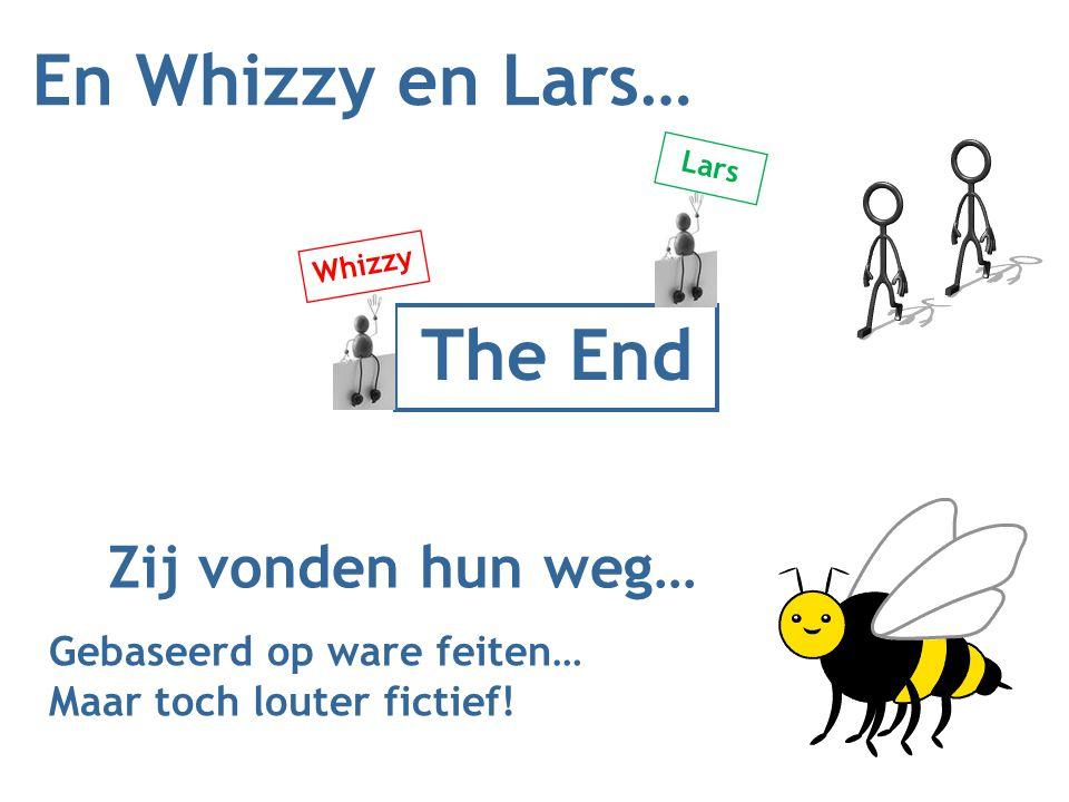 En Whizzy en Lars… The End Zij vonden hun weg…