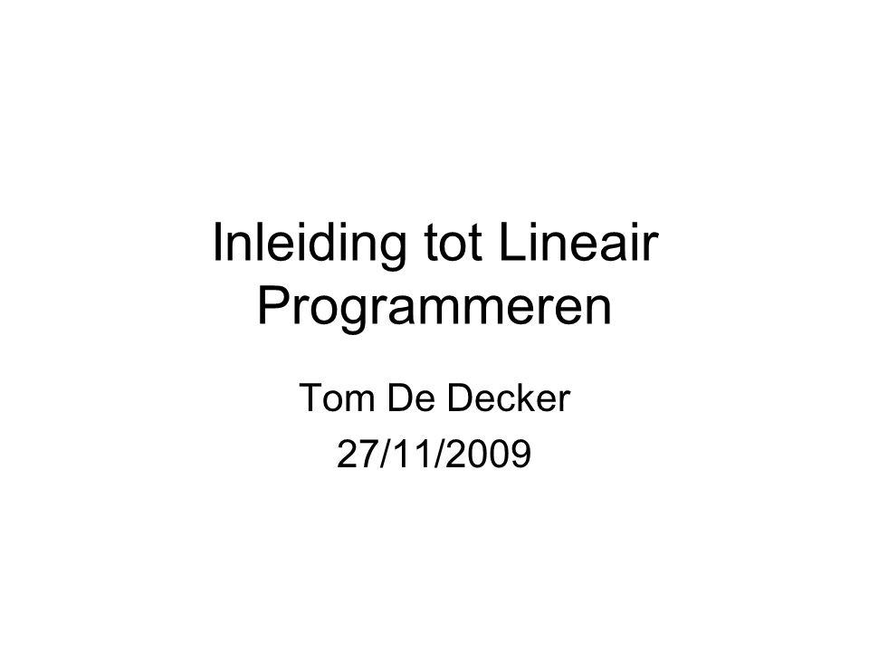 Inleiding tot Lineair Programmeren
