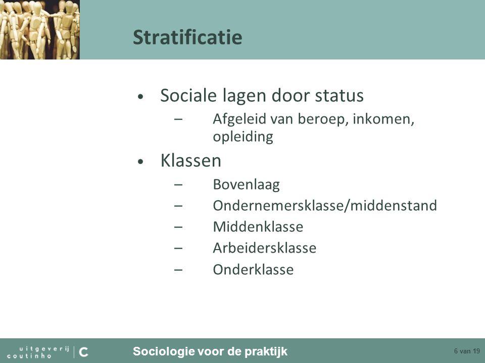 Stratificatie Sociale lagen door status Klassen