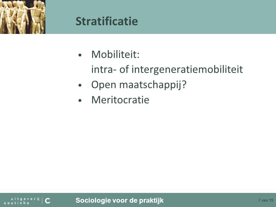 Stratificatie Mobiliteit: intra- of intergeneratiemobiliteit