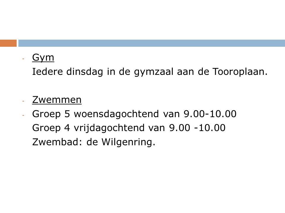 Gym Iedere dinsdag in de gymzaal aan de Tooroplaan. Zwemmen. Groep 5 woensdagochtend van 9.00-10.00.