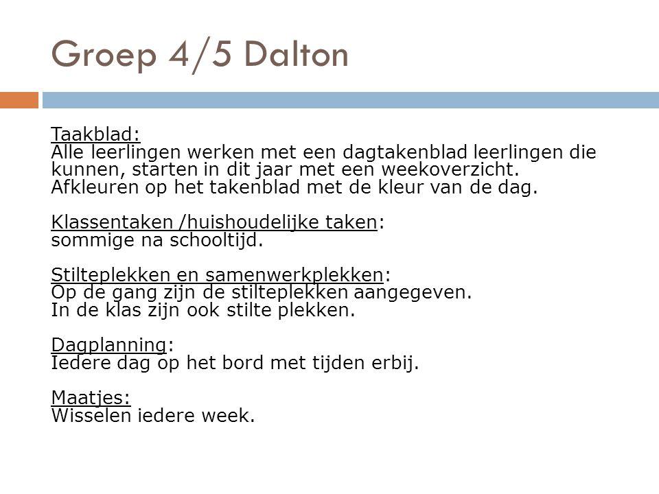 Groep 4/5 Dalton Taakblad: